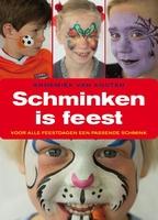 9789462500389 Schminken is een Feest, Annemiek van Kooten gebonden
