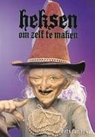 Boek: Bets van Boxel, Heksen om zelf te maken