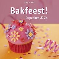 Bakfeest! Cupcakes & Zo, Kitty de Wolf paperback