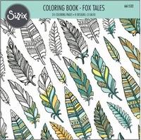 Sizzix Coloring Book 661532 Fox Tales, Jen Long