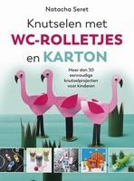 Kosmos boek Knutselen met WC rolletjes en karton, N. Seret geb.15x15cm