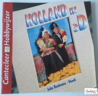 Cantecleer Hobbywijzer 214 Holland in 3D, Joke Renkema-Vonck