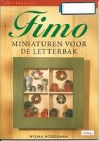 Fimo miniaturen v.d. Letterbak,Wilma Hoedeman
